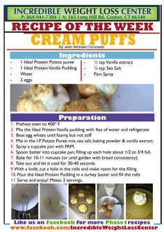 Ideal Protein Cream Puffs! Phase 1 approved - non restricted meal replacement.  Made with Ideal Protein Puree mix