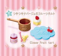 【2015.09.14】★Twinkle Sweets Factory ★⑤Glossy Fruit Tart ★500円(税抜) ★ #SanrioLicenseJapan Re-Ment ★ #LittleTwinStars