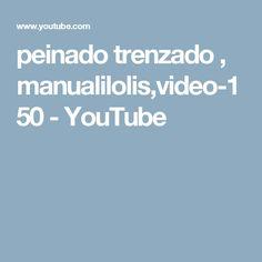 peinado trenzado , manualilolis,video-150 - YouTube