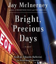 Bright, Precious Days: A novel (Mclnerney, Jay) by Jay Mc...