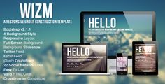 Wizm is Responsive under construction . Wizm is Responsive under construction or comingsoon template for you.Can be used for companies, individuals, and professionals.With full screen background slider and a jQuery countdown