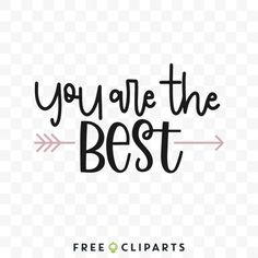 You are the best clip art quote Best Clips, Study Tips, Art Quotes, Clip Art, Good Things, Free, College Tips