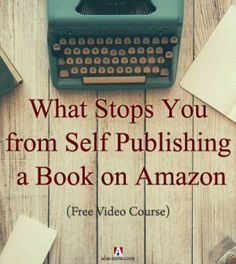 Do you want to write a book? Do you want to be a published author but do not know what, where, and how to get started? This is the perfect post for the going-to-be-first-time-authors. It clarifies your doubts and answers your questions. There is also a free video course for you to understand why and how to becomes a self-published author on Amazon. Don't miss it and watch it quickly as it may be taken down soon!