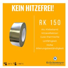 RK 150 - Hitzebeständiges Aluklebeband #Krueckemeyer #Klebeband #Kleben #Adhesive #Tape #Alu #Aluminium