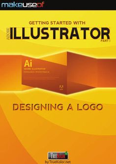 MakeUseOf guide/manual about The Easy Getting Started Guide To Adobe Illustrator
