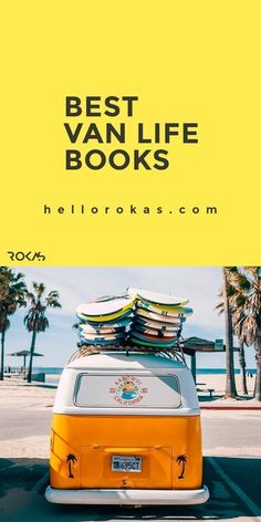 Read Best Van Life books about traveling and living in Van's and RV's. Travel experience stories, ideas, DIY projects hacks, interior layouts, conversion tips and more #rvdiyprojects #rvhacksandideas #rvlifehacks #rvprojects