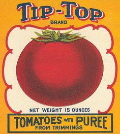 Vintage Fruit and Can Labels - Tip Top Tomatoes Puree