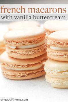 Macaron Buttercream Filling Recipe, Vanilla Macaron Recipe Easy, Classic French Macaron Recipe, Macaroon Filling, French Macaroon Recipes, Macaron Flavors, Vanilla Recipes, Fun Baking Recipes, Vanilla Buttercream