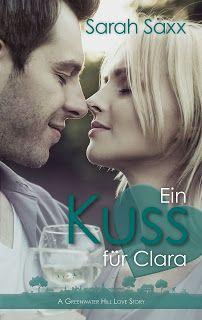 Das Lesesofa: Buchvorstellung: Ein Kuss für Clara