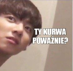 Meaning: Are you fucking serious? Kdrama Memes, Bts Memes, Meme Faces, Funny Faces, K Pop, Hetalia, Polish Memes, K Meme, Weekend Humor