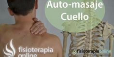 EL EJERCICIO , ESTIRAMIENTOS Y MANIOBRAS DE AUTOMASAJE PARA ALIVIAR Y PREVENIR LOS DOLORES DE CABEZA Y MIGRAÑAS. | Fisioterapia Online