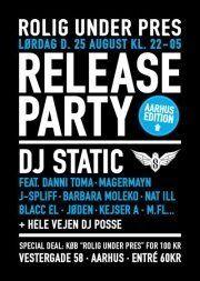 DJ Static - Rolig Under Pres - Release Party, V58, Aarhus, 25. august 2012