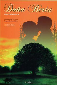 Doña Berta, con guión de Isaac del Rivero a partir de la obra de Leopoldo Alas, Clarín. Con esta obra Isaac ganó en 2011 el 3º Premio Alfonso Iglesias de Cómic en Lengua Asturiana