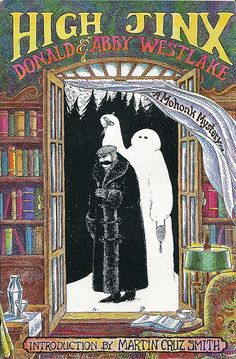 High Jinx by Donald & Abby Westlake, cover by Edward Gorey