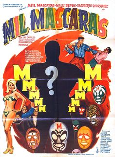 Mil Mascaras indeed...