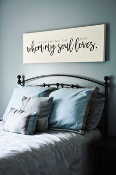 I Have Found The One Whom My Soul Loves Sign, Song Of Solomon Sign, Master Bedroom Sign, Calligraphy, Wedding Quote Sign by TheWallPoet on Etsy Bedroom Signs, Diy Bedroom, Signs For The Bedroom, Bedroom Wall, Bedroom Canvas, Bedroom Quotes, Bedroom Furniture, Farmhouse Master Bedroom, Master Bedrooms