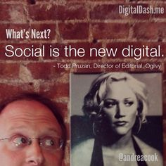 Social. The new sexy.   Kind of like where digital was ten years ago.  Todd Pruzan, Director of Editorial at Ogilvy and former journalist for some of the sexiest media publications has watched traditional print evolve from digital over the past decade or more.   Click the pin to see what's next from Todd's viewpoint.  www.DigitalDash.me