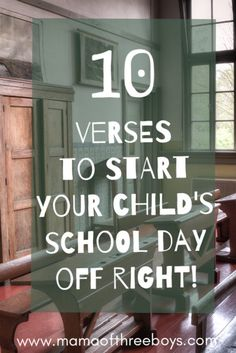Back to School Verses to start your child's school day off right #backtoschoolthoughts