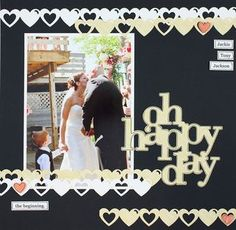 Oh Happy Day Scrapbooking Layout from Creative Memories  http://www.creativememories.com