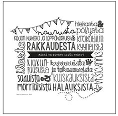 Mistä on pienet tytöt tehty? Mood Boards, Funny Texts, Qoutes, Poems, Thoughts, Sayings, Prints, Cards, Pictures