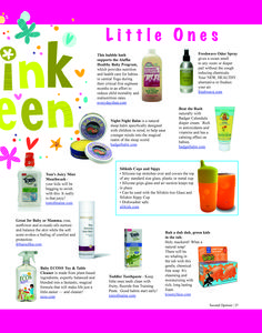 The Rose Nurturing Body Wash and Soothing Cleansing Milk are featured in the July/August issue of Second Opinion magazine, a regional publication distributed in Northwestern Wisconsin.