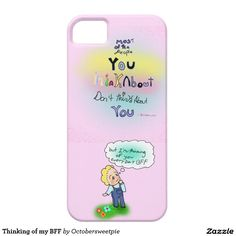 Thinking of my BFF iPhone 5 Case