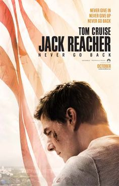 new films jack reacher never go back tom cruise keeping up - Halloween Trailers