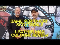 Dame Perfumery Scottsdale Leather Man Cologne Review