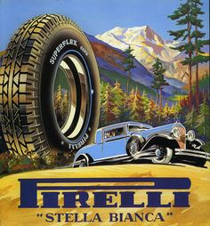 After we shared the beautifully quirky vintage animated ad for Pirelli we've had a few requests to share more of the same. So here are some print ads Pirelli commissioned for their various product lines. Vintage Italian Posters, Pub Vintage, Vintage Signs, Poster Ads, Car Posters, Advertising Poster, Bicicletas Raleigh, Pirelli Tires, Old Advertisements
