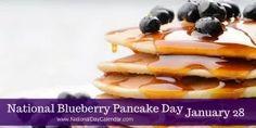 National Blueberry Pancake Day - January 28