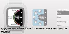 UNIVERSO NOKIA: App Traccia Umore per Pebble
