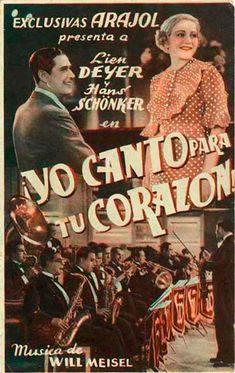 """Yo canto para tu corazón (1934) """"Ich sing' mich in dein Herz hinein"""" de Fritz Kampers - tt0142696"""
