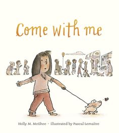 Come With Me – Perfect Picture Book Friday | Miss Marple's Musings