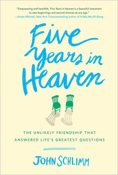 Five Years in Heaven by @JohnSchlimm Image Catholic Books, 2015 - A delightful easy-to-read memoir!