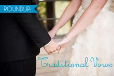 Roundup: Traditional Wedding Vows A Practical Wedding: Blog Ideas for the Modern Wedding, Plus Marriage