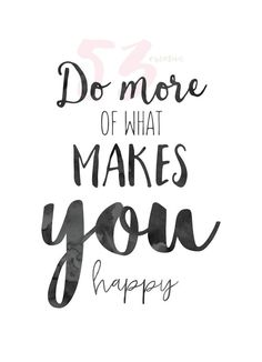 calligraphy quotes Drucken - mehr was Sie glcklich macht Happy Quotes, Positive Quotes, Motivational Quotes, Life Quotes, Inspirational Quotes, What Makes You Happy, Are You Happy, Bullet Journal Quotes, Calligraphy Quotes