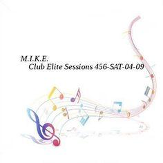 M.I.K.E.  Club Elite Sessions 456-SAT-04-09-2016-TALiON
