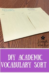 DIY Academic Vocabulary Sort! by Speech Time Fun