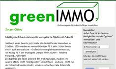 Wir können dieses Online -Magazin von Dagmar Hotze von greenIMMO als sehr interessante Lektüre sehr empfehlen. http://www.greenimmo.de/smart-cities/