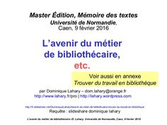 Cours dans le cadre du Master 2 Édition, mémoire des textes de l'université de Caen, , 8 février 2016, pour la préparation aux concours des bibliothèques