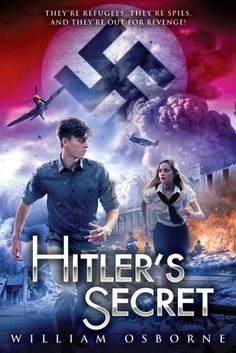 Review: Hitler's Secret by William Osborne. This was an amazing book with lots of twists and turns, nad action. Really good