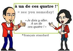 L'expression du jour : « à un de ces quatre » [a œ̃ də se katʀ] #Francais #Expressionoftheday #learnfrench Tweets de Media par Les Machin (@Les_Machin)   Twitter