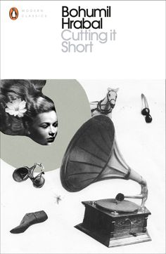Cutting It Short by Bohumil Hrabal