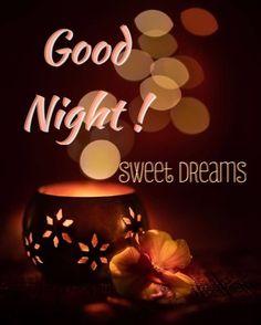 Good Night Greetings, Good Night Messages, Good Night Wishes, Good Night Sweet Dreams, Good Night Quotes, Good Night For Him, Good Night My Friend, Good Morning Good Night, Good Morning Images