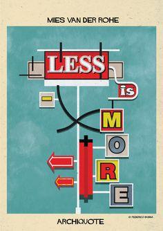 """""""Meno è più"""", Mies van der Rohe. - (Federico Babina)"""