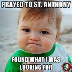 Prayed to St. Anthony found what I was looking for