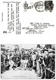A Lynching Postcard Sent To Rev John H Holmes Who Wrote A Newspaper Article Against Lynching - 1911 |