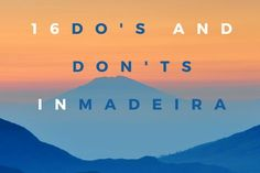 16 Do's and Dont's in Madeira-4