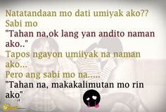 Cheesypinoy.com » Love Quotes, Cheesy Quotes, Emo Quotes, Inspirational Quotes, Pick up lines, Pinoy Love Quotes, Tagalog Love Quotes, Pinoy Emo Quotes, Philippine funny Pictures, Filipino Funny Pics, Funny Pics » Natatandaan mo pa ba? Tagalog Love Quotes, Emo Quotes, Sad Love Quotes, Funny Pics, Funny Pictures, Filipino Funny, Hugot Quotes, Cheesy Quotes, Pick Up Lines
