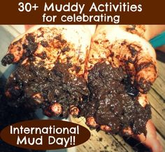 International Mud Day is June 29th!  Here are 30+ Activities to Celebrate, and help make sure it is a muddy good time!